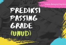 Passing Grade SNMPTN dan SBMPTN UNUD