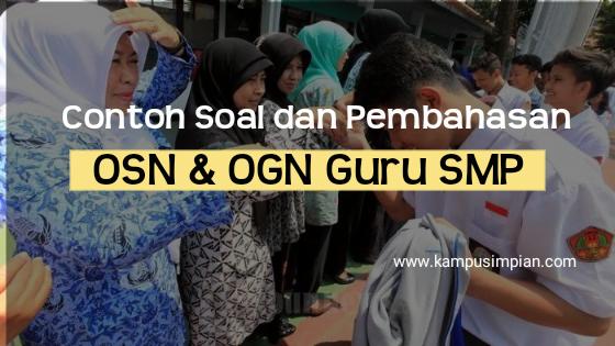 Contoh Soal OSN & OGN untuk Guru SMP Terbaru