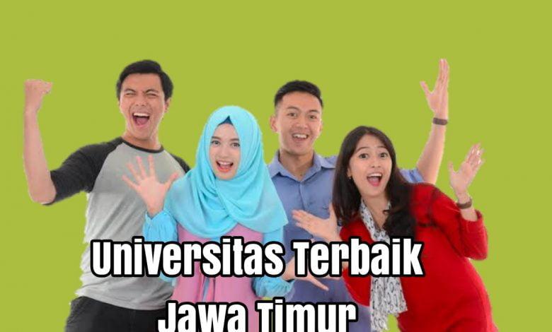 Universitas Terbaik Jawa Timur