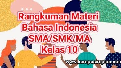 Rangkuman Lengkap Bahasa Indonesia Kelas 10 SMA/SMK/MA