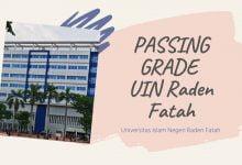 Daftar Passing Grade dan Nilai UIN Raden Fatah UNSRI