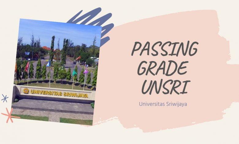 Daftar Passing Grade dan Nilai UTBK UNSRI